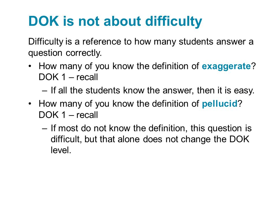 DOK is not about difficulty