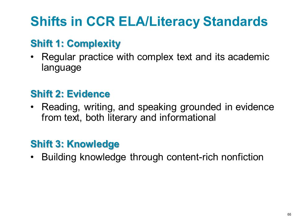 Shifts in CCR ELA/Literacy Standards