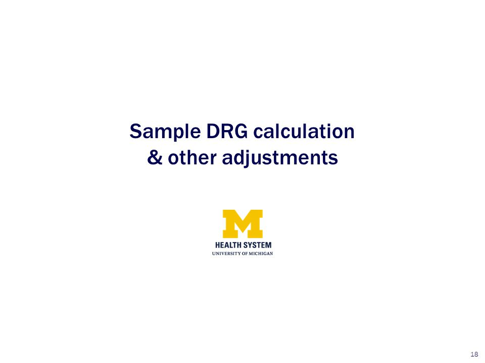 Sample DRG calculation & other adjustments