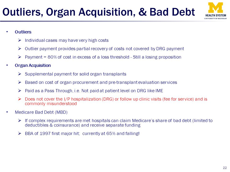 Outliers, Organ Acquisition, & Bad Debt