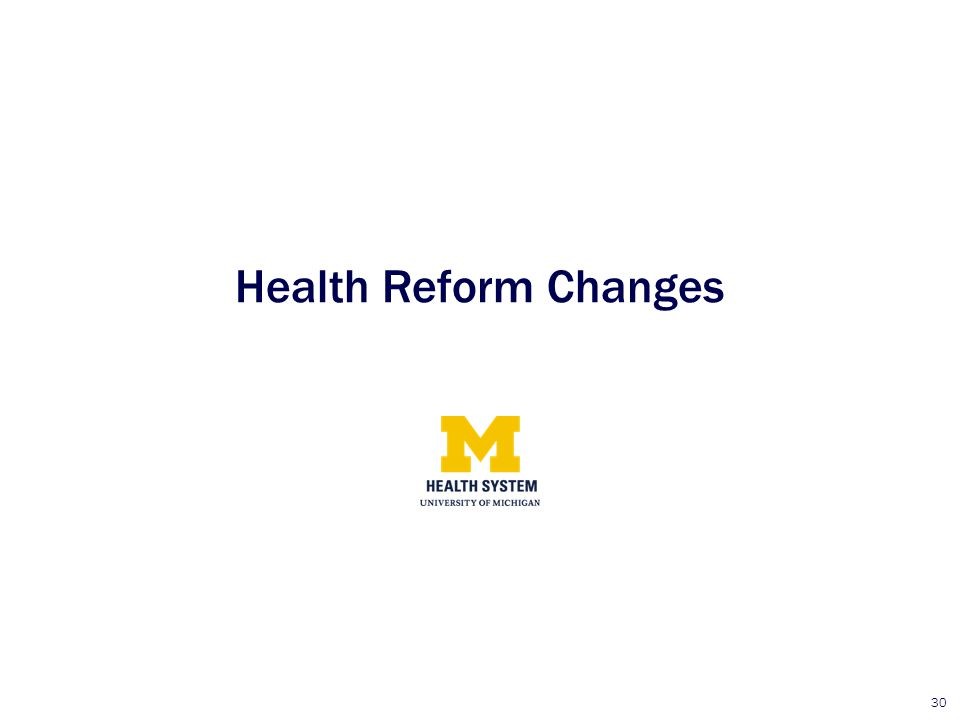 Health Reform Changes
