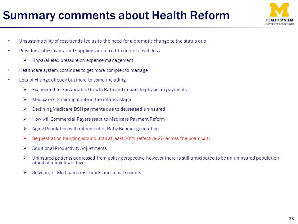 Summary comments about Health Reform