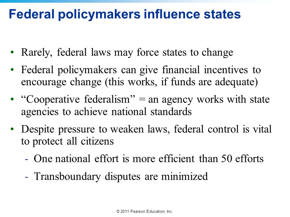 Federal policymakers influence states