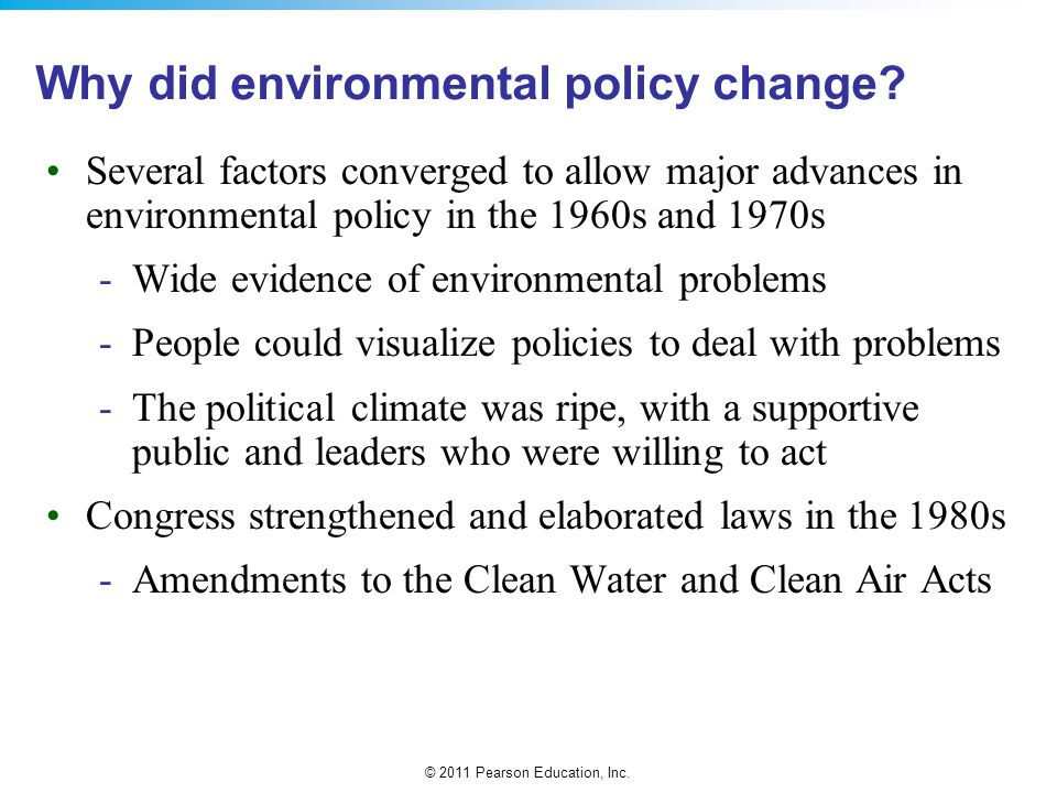 Why did environmental policy change