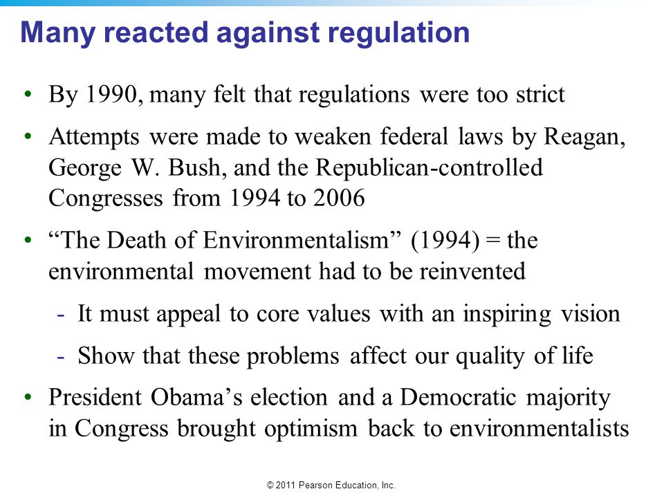 Many reacted against regulation