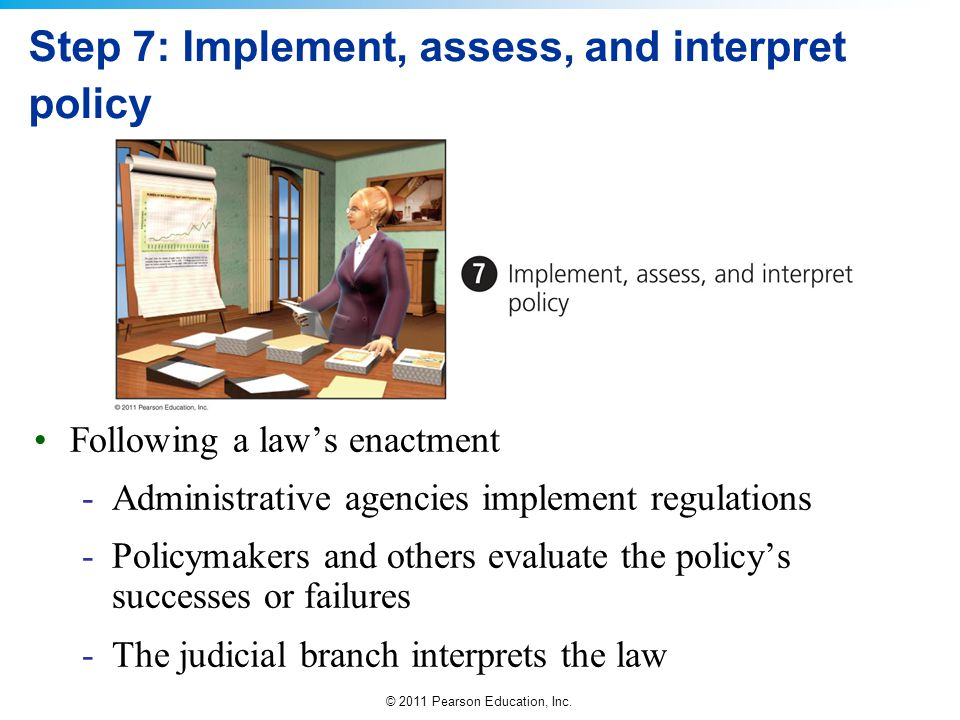 Step 7: Implement, assess, and interpret policy