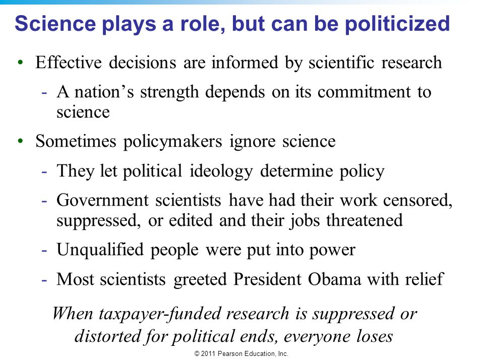 Science plays a role, but can be politicized