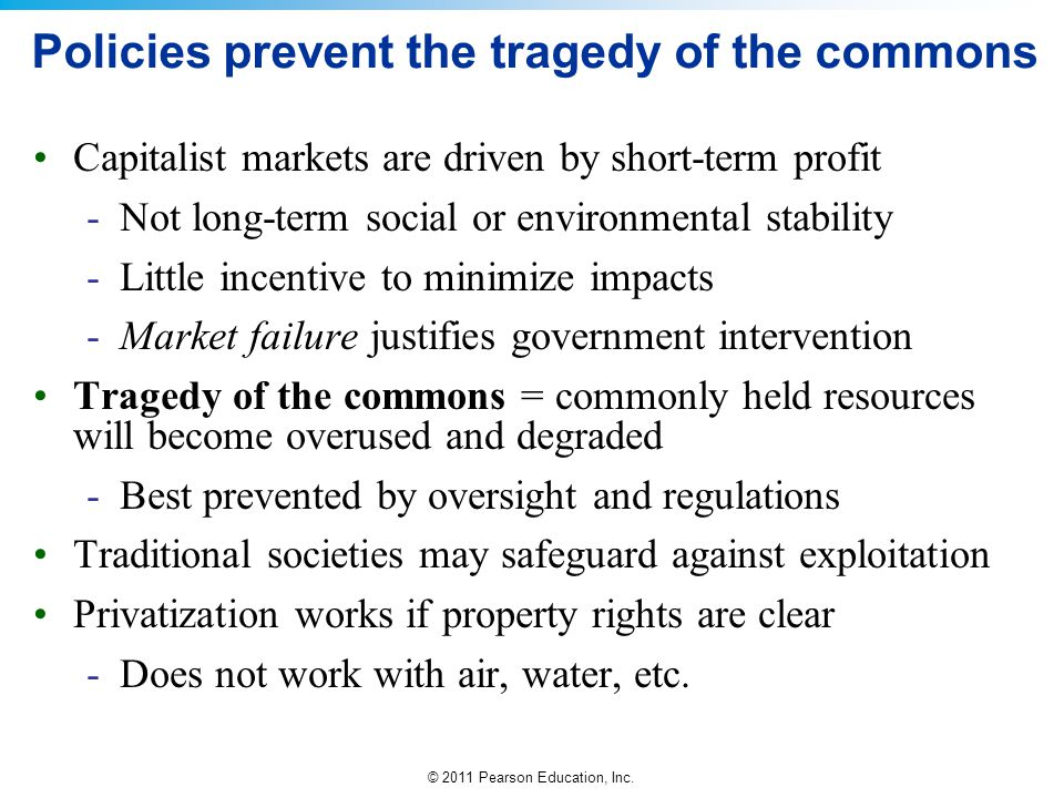 Policies prevent the tragedy of the commons