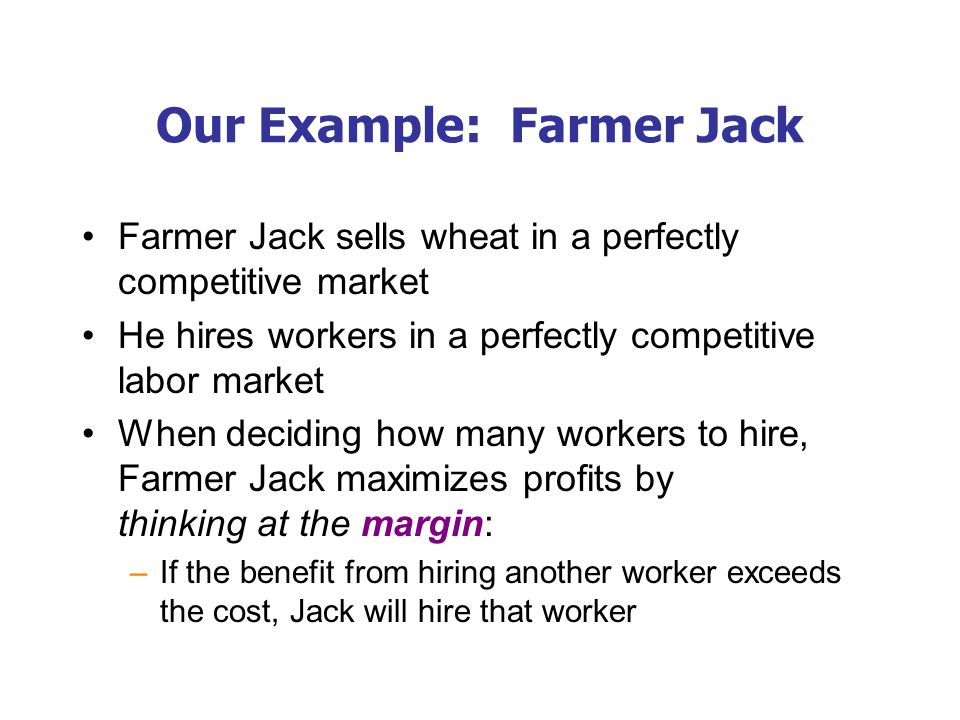 Our Example: Farmer Jack