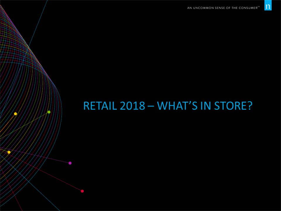Retail 2018 – what's in store