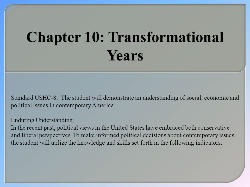 Chapter 10: Transformational Years
