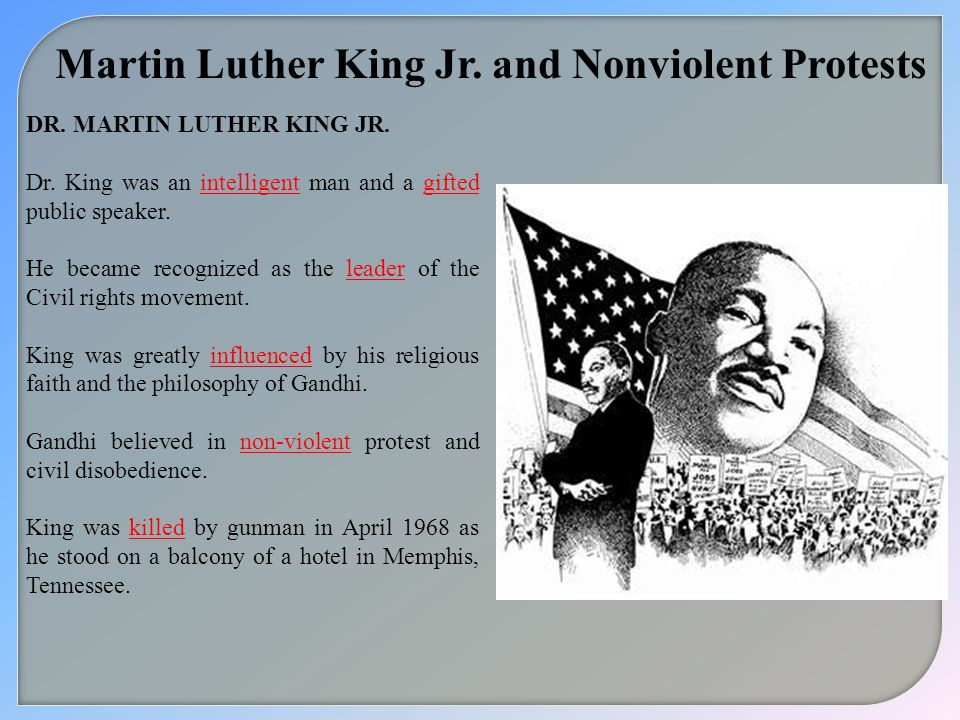 non violent protest dr martin luther king It's no big secret that martin luther king jr took great inspiration from mahatma gandhi in pushing forward his civil rights movement although the two never met personally, dr king was.