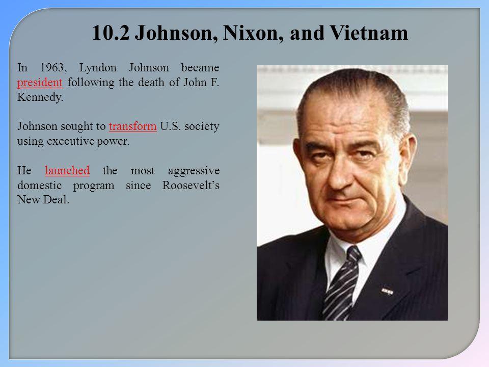 10.2 Johnson, Nixon, and Vietnam