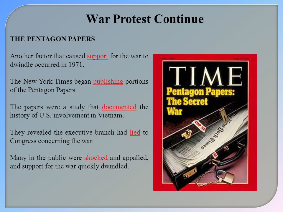 War Protest Continue THE PENTAGON PAPERS