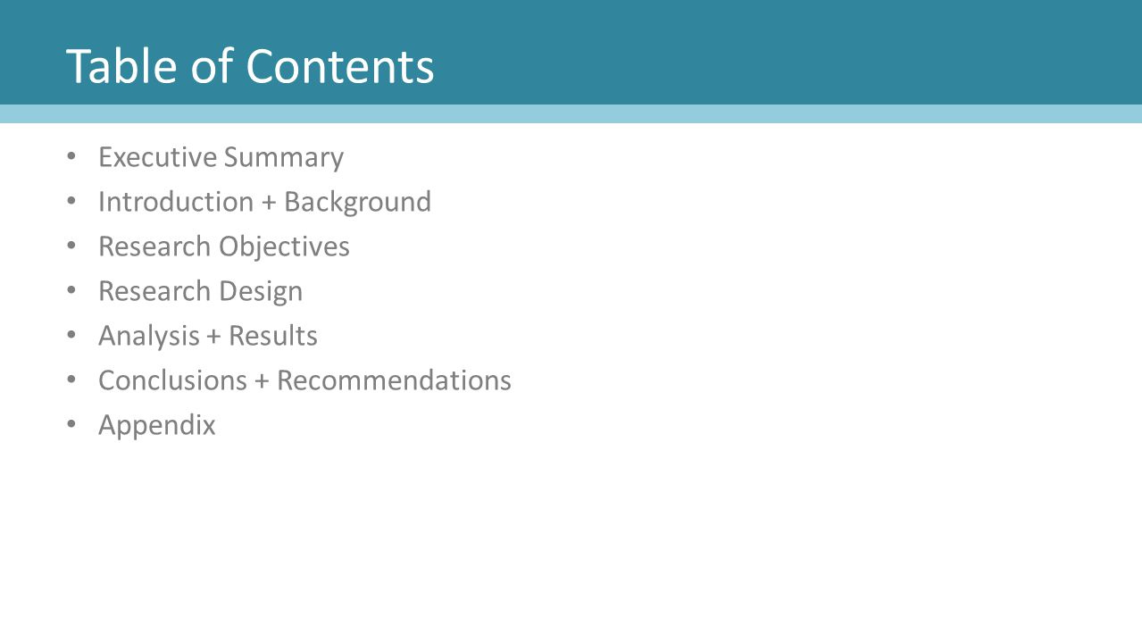 Table of Contents Executive Summary Introduction + Background