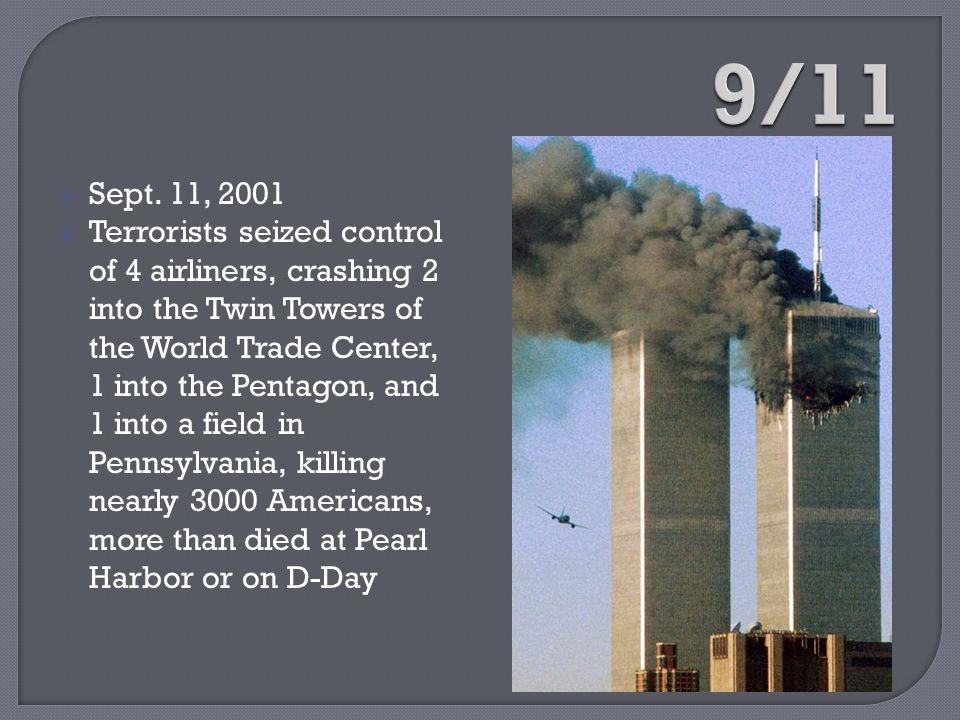9/11 Sept. 11, 2001.