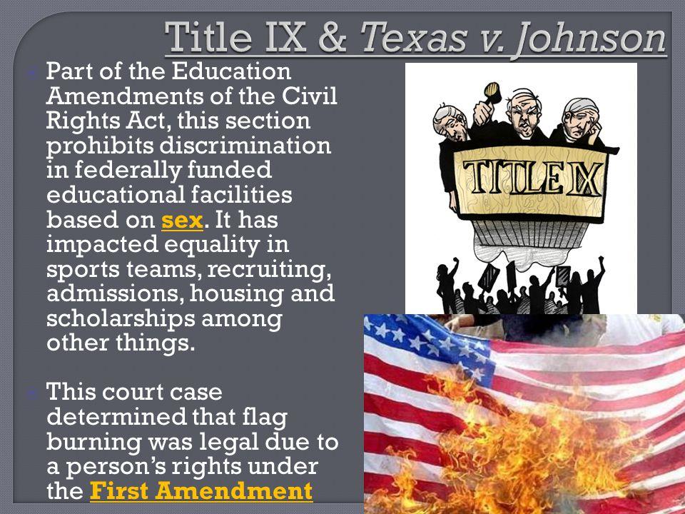 Title IX & Texas v. Johnson