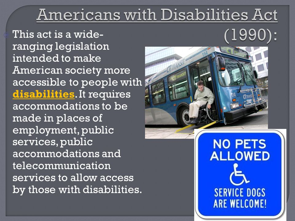Americans with Disabilities Act (1990):