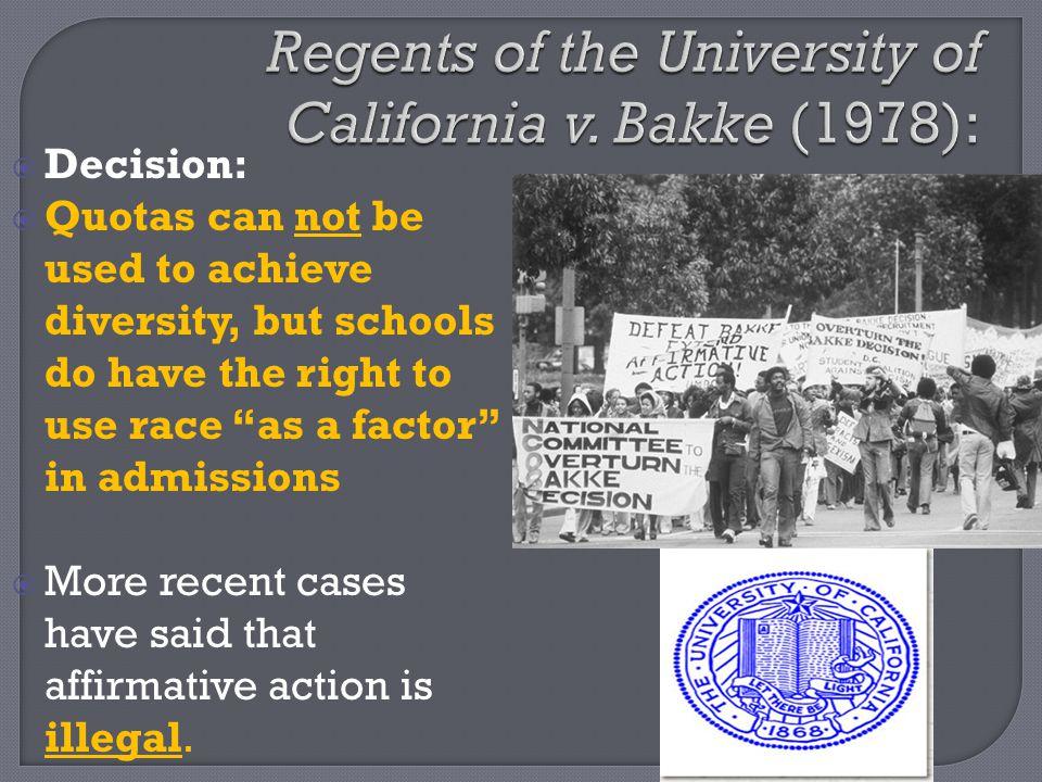 Regents of the University of California v. Bakke (1978):