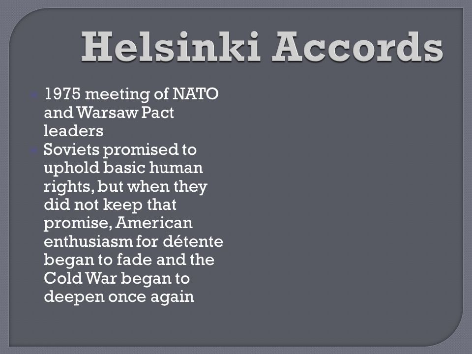 Helsinki Accords 1975 meeting of NATO and Warsaw Pact leaders