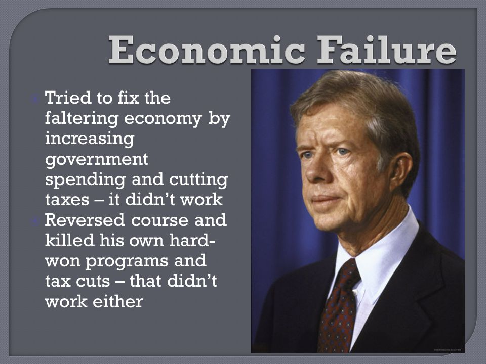 Economic Failure Tried to fix the faltering economy by increasing government spending and cutting taxes – it didn't work.
