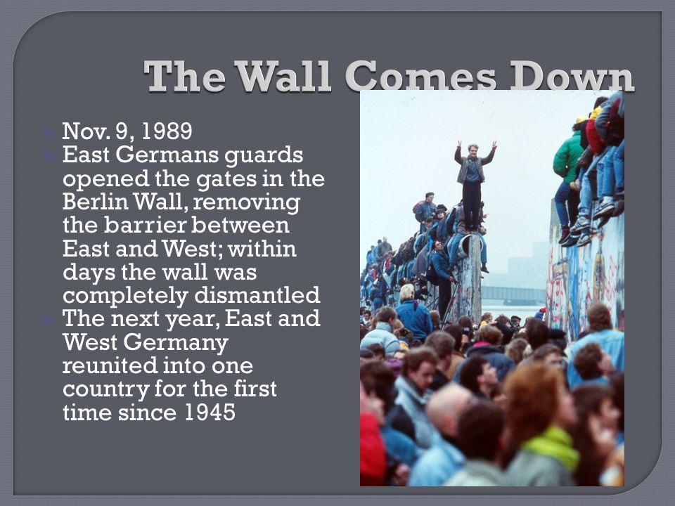The Wall Comes Down Nov. 9, 1989.