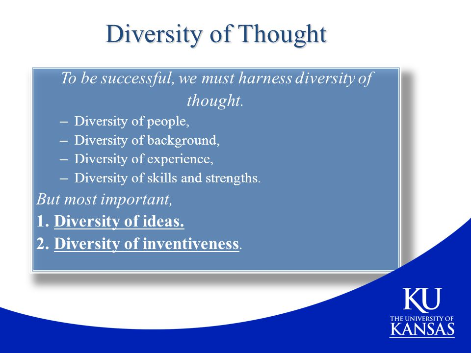 To be successful, we must harness diversity of
