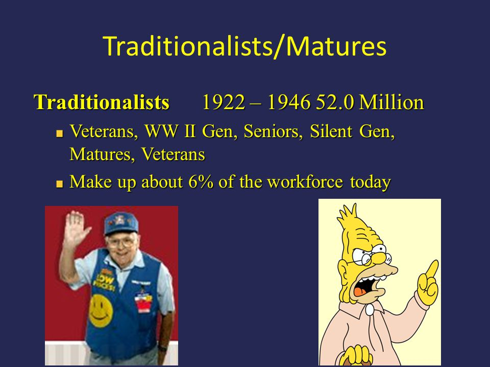 Traditionalists/Matures