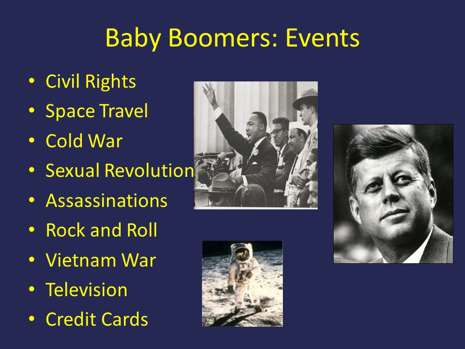 Baby Boomers: Events Civil Rights Space Travel Cold War