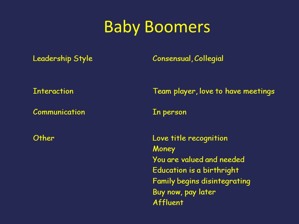 Baby Boomers Leadership Style Consensual, Collegial