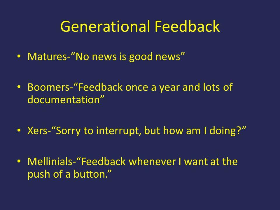 Generational Feedback