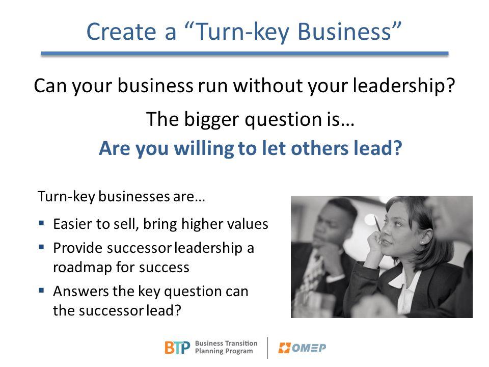 Create a Turn-key Business