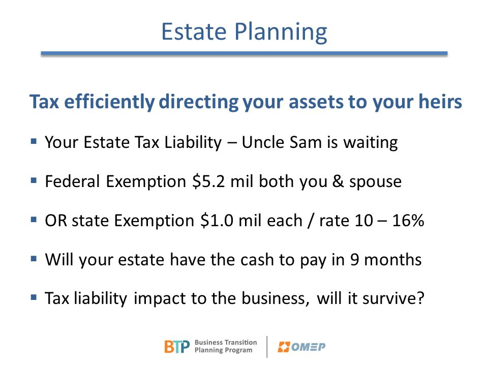 Estate Planning Tax efficiently directing your assets to your heirs