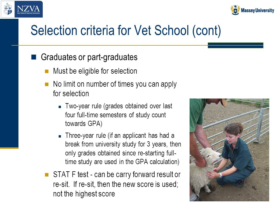 Selection criteria for Vet School (cont)
