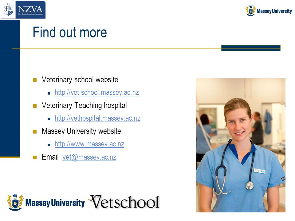 Find out more Veterinary school website Veterinary Teaching hospital