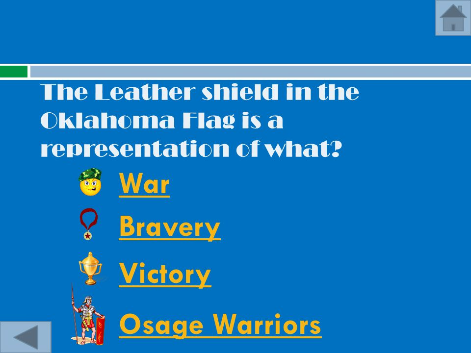The Leather shield in the Oklahoma Flag is a representation of what