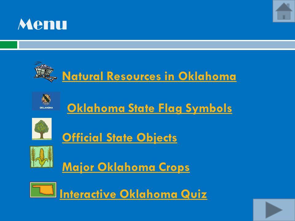 Menu Natural Resources in Oklahoma Oklahoma State Flag Symbols