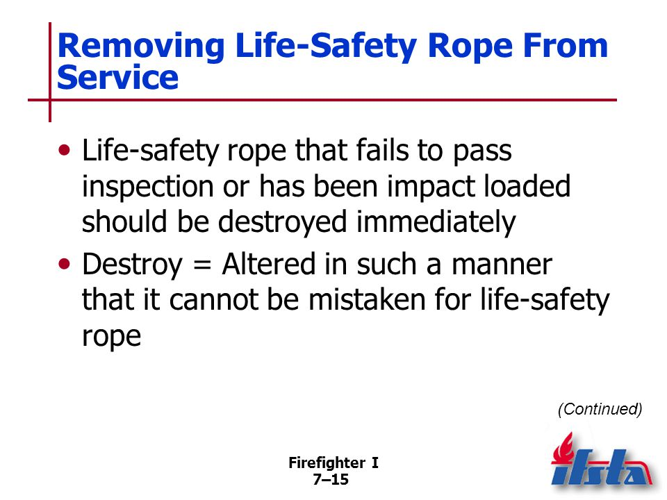 Removing Life-Safety Rope From Service