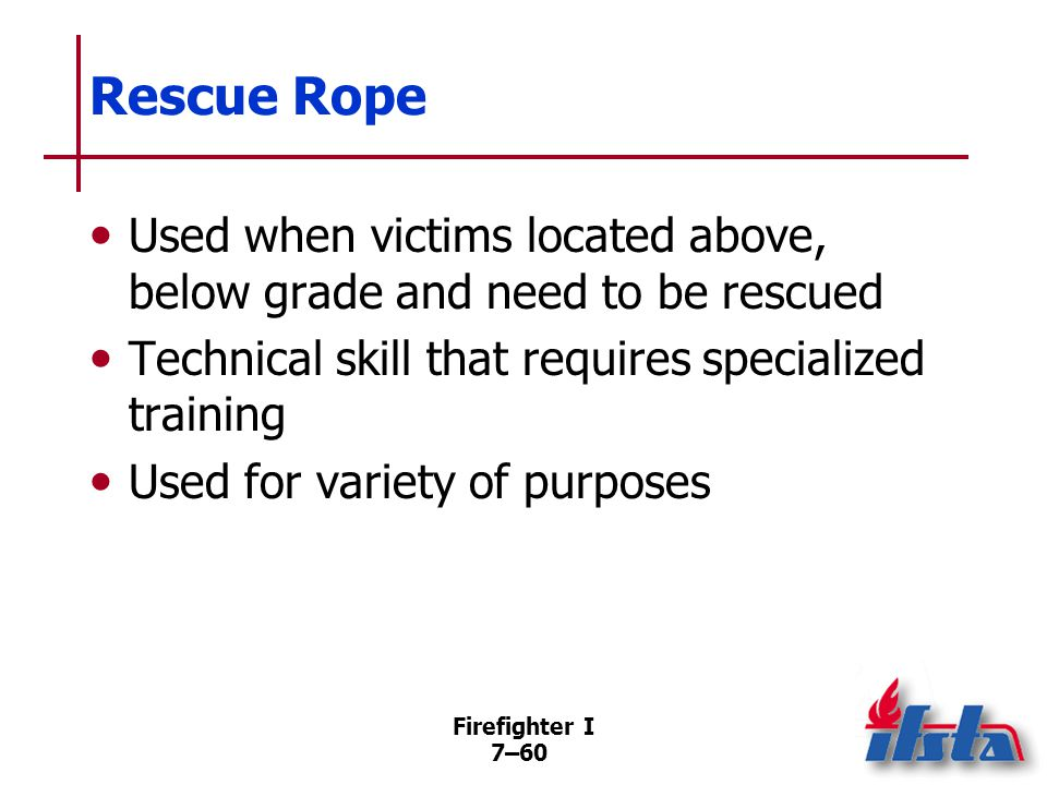Rescue Harness Three classes Class I Class II Class III Firefighter I