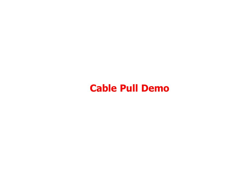 Cable Pull Demo