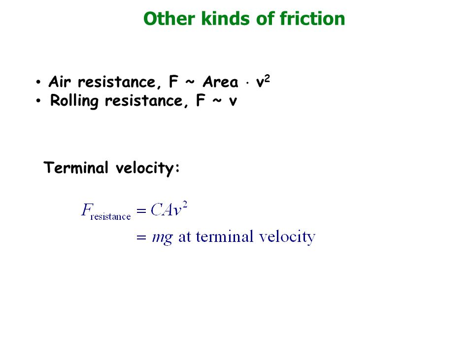 Other kinds of friction
