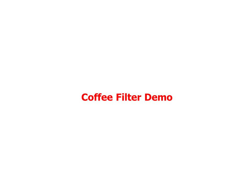 Coffee Filter Demo