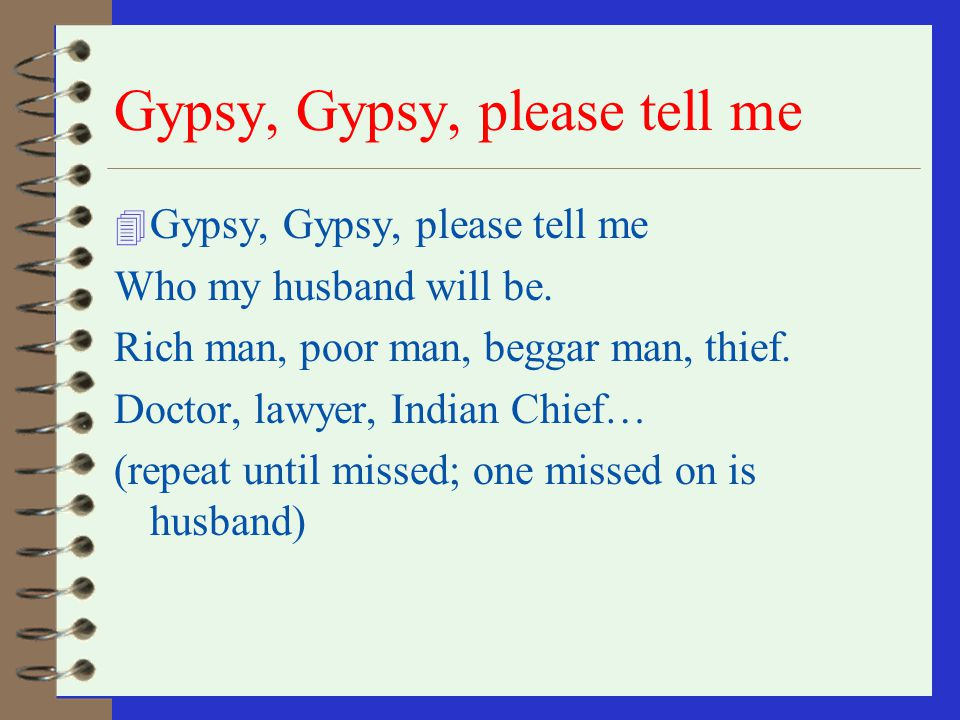 Gypsy, Gypsy, please tell me