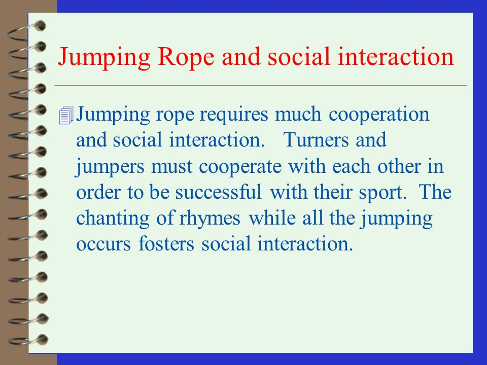 Jumping Rope and social interaction