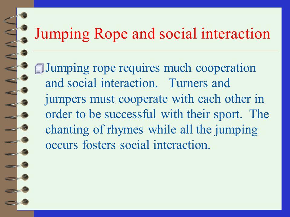 Jumping Rope and social interaction