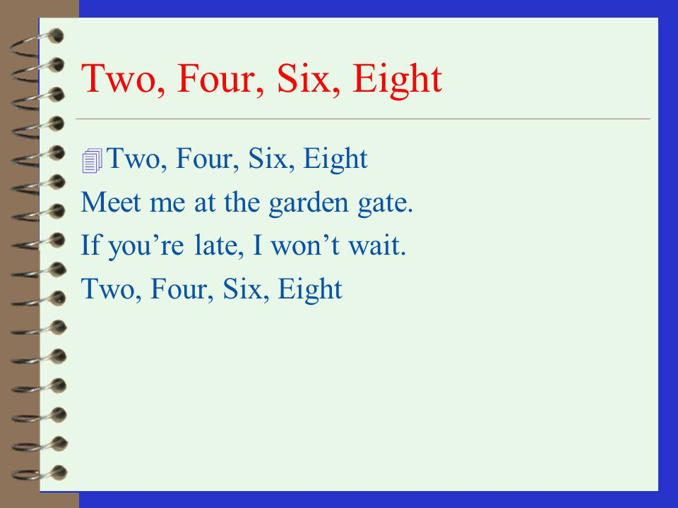 Two, Four, Six, Eight Two, Four, Six, Eight