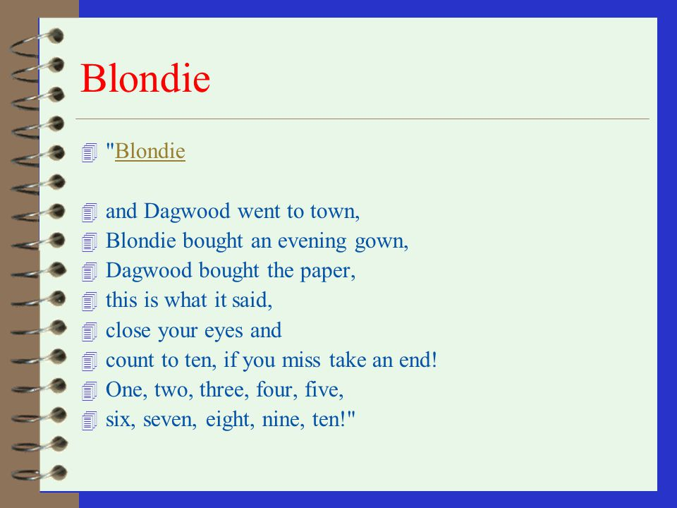 Blondie Blondie and Dagwood went to town,