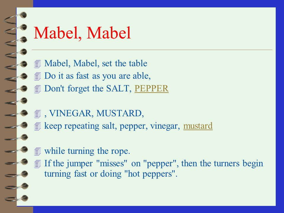 Mabel, Mabel Mabel, Mabel, set the table