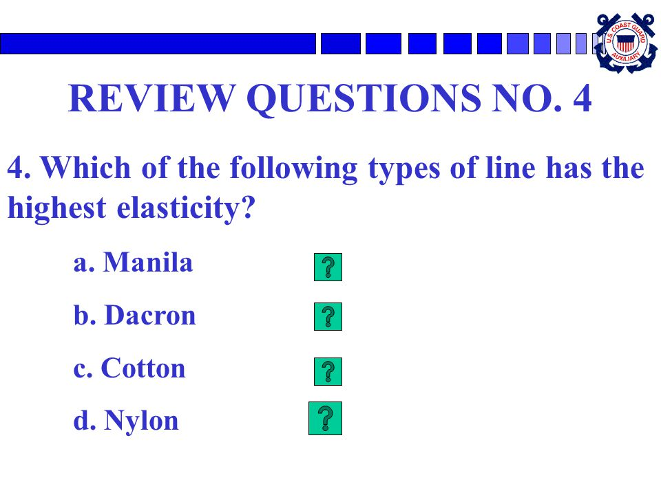 REVIEW QUESTIONS NO. 4 4. Which of the following types of line has the highest elasticity a. Manila.