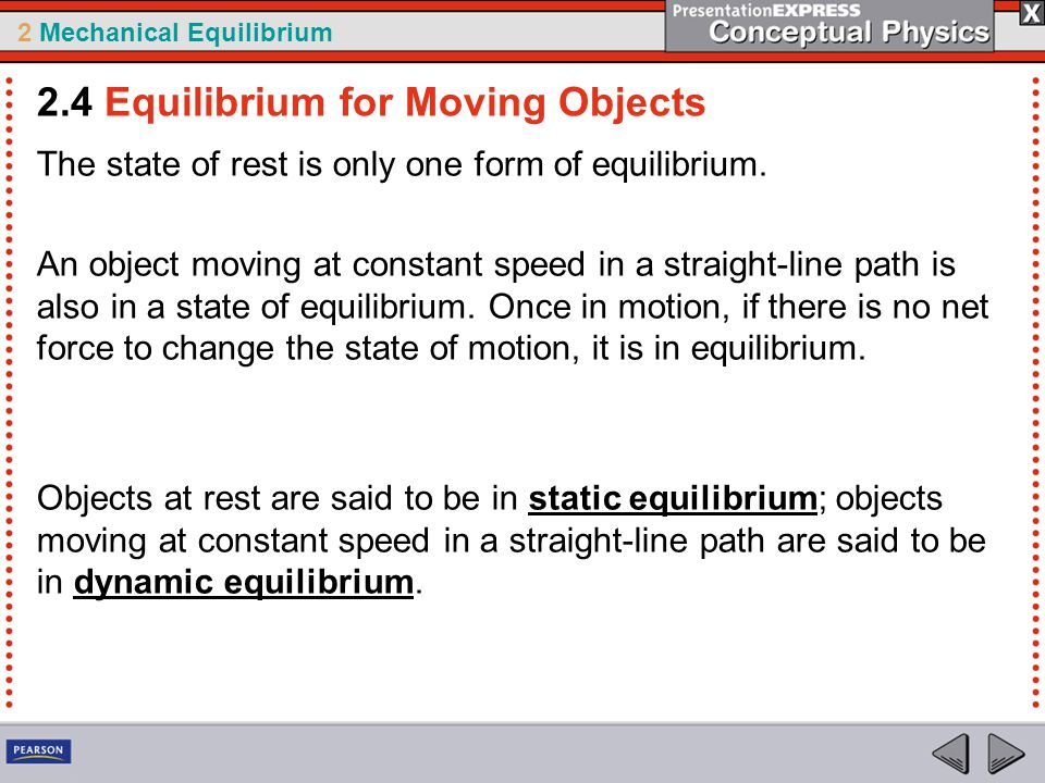2.4 Equilibrium for Moving Objects